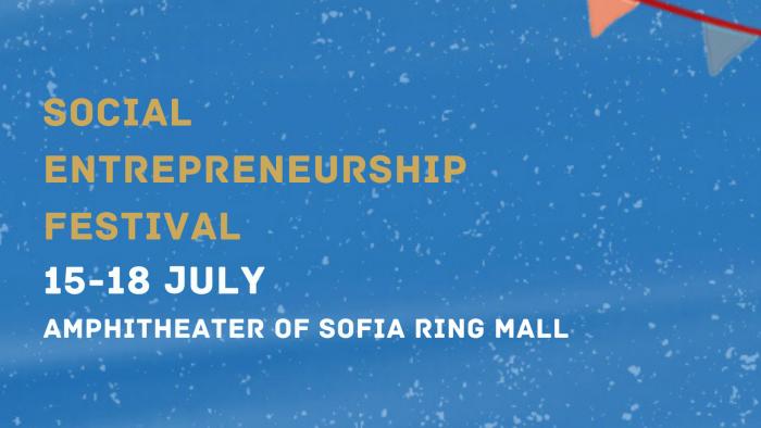 SOCIAL ENTREPRENEURSHIP FESTIVAL opens outdoor in Sofia