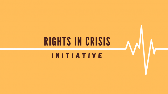 The #RightsInCrisis Initiative