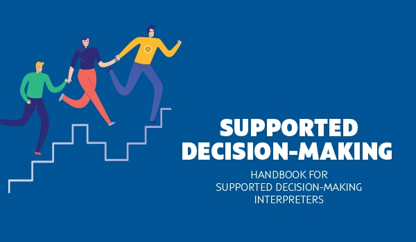Supported decision-making - theoretical and practical guide for interpreters